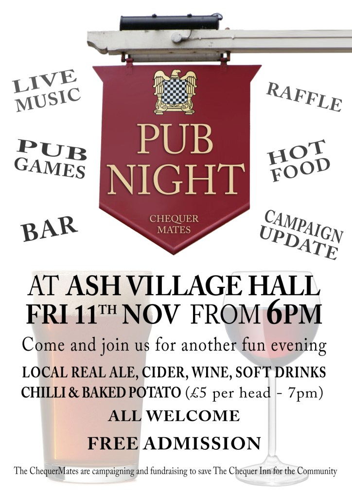 Our New Pub Night is Coming ! ASH Village Hall Friday 11th November.